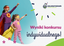 """Znamy zwycięzców konkursu indywidualnego w ramach """"Koloratorium""""!"""
